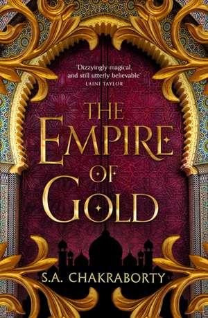 Empire of Gold de S. A. Chakraborty