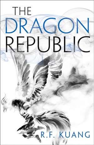 Dragon Republic de R.F. Kuang