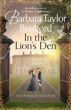 In the Lion's Den de Barbara Taylor Bradford