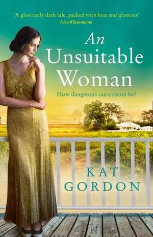 Gordon, K: Unsuitable Woman de Kat Gordon
