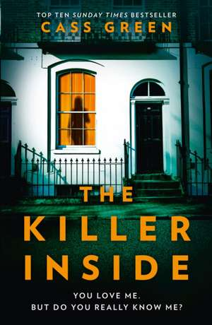 The Killer Inside de Cass Green