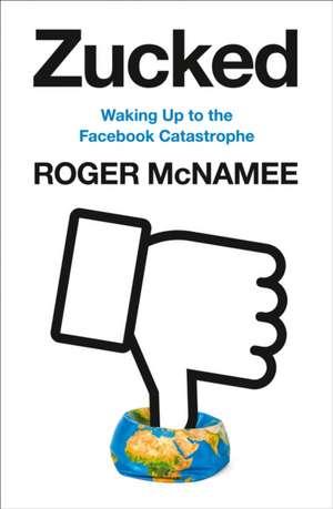Zucked de Roger McNamee
