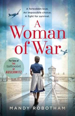 A Woman of War de Mandy Robotham