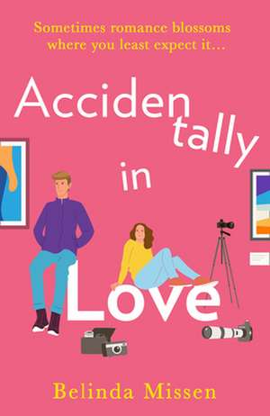 Accidentally in Love de Belinda Missen