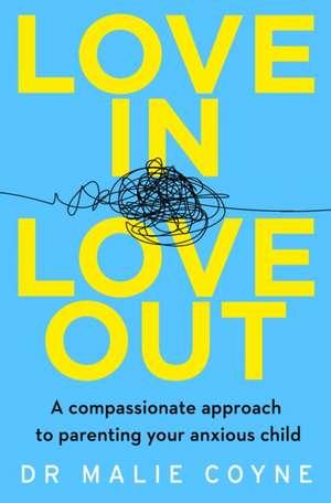 Love In, Love Out de Dr Malie Coyne