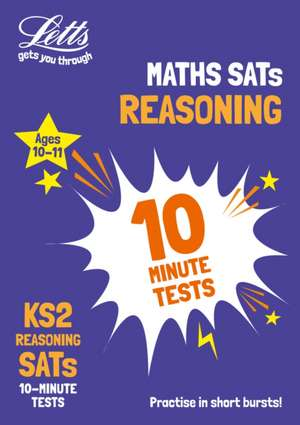 KS2 Maths Reasoning SATs 10-Minute Tests de  Letts KS2