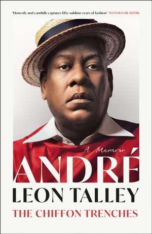 The Chiffon Trenches de Andre Leon Talley