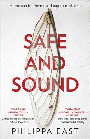 Safe and Sound de Philippa East