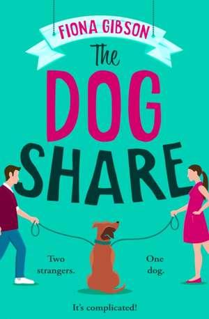The Dog Share de Fiona Gibson