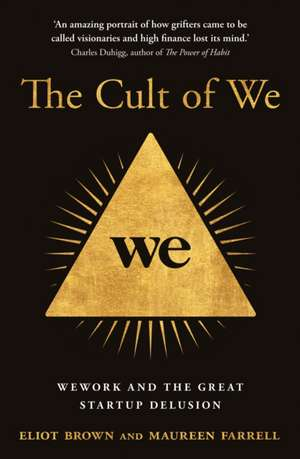 Brown, E: The Cult of We de Maureen Farrell