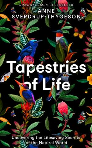 Tapestries of Life de Anne Sverdrup-Thygeson