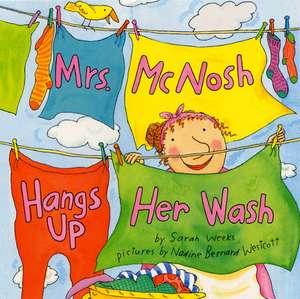 Mrs. McNosh Hangs Up Her Wash de Sarah Weeks