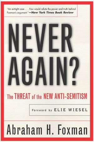 Never Again? de Abraham Foxman