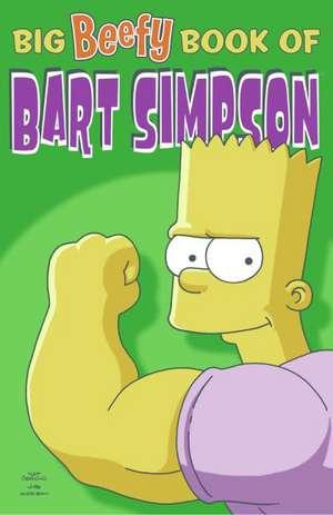 Big Beefy Book of Bart Simpson de Matt Groening