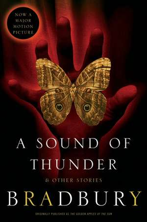 A Sound of Thunder and Other Stories de Ray Bradbury