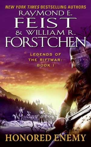 Honored Enemy: Legends of the Riftwar, Book 1 de Raymond E. Feist