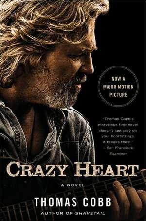 Crazy Heart de Thomas Cobb