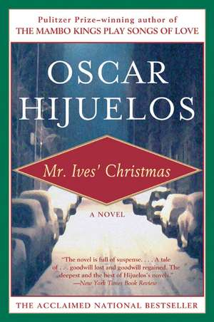 Mr. Ives' Christmas de Oscar Hijuelos