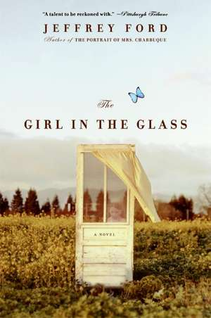 The Girl in the Glass: A Novel de Jeffrey Ford