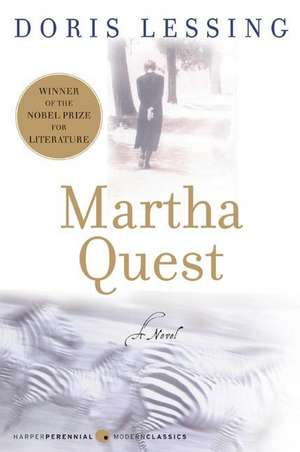 Martha Quest: A Novel de Doris Lessing