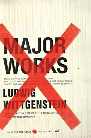 Major Works: Selected Philosophical Writings de Ludwig Wittgenstein