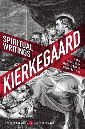 Spiritual Writings: A New Translation and Selection de Soren Kierkegaard