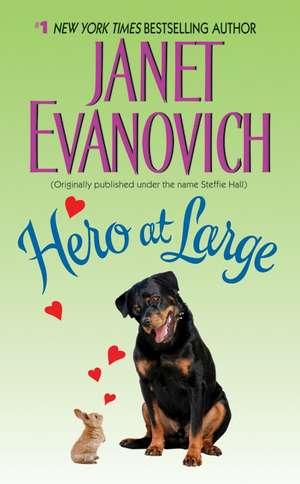 Hero at Large de Janet Evanovich