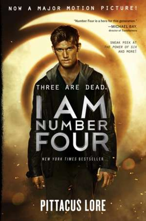 I Am Number Four Movie Tie-in Edition de Pittacus Lore