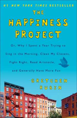 The Happiness Project de Gretchen Rubin