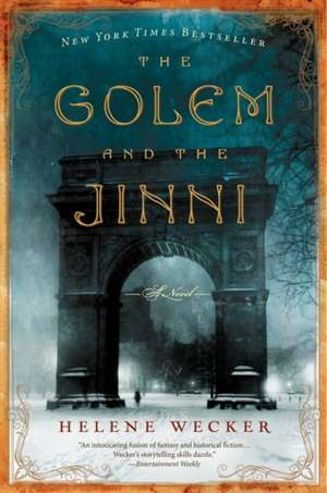 The Golem and the Jinni: A Novel de Helene Wecker