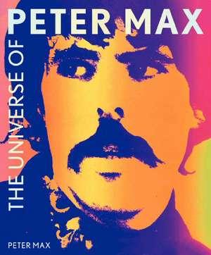The Universe of Peter Max de Peter Max