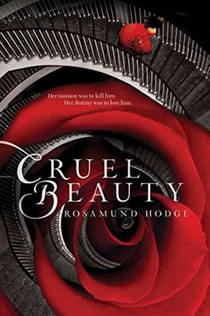 Cruel Beauty de Rosamund Hodge