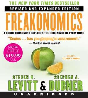 Freakonomics Rev Ed Low Price CD: A Rogue Economist Explores the Hidden Side of Everything de Steven D. Levitt
