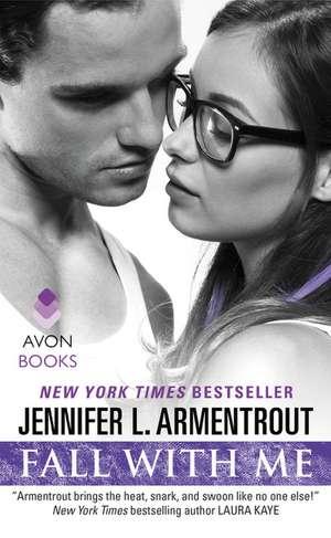 Fall With Me de Jennifer L. Armentrout