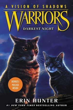 Warriors: A Vision of Shadows #4: Darkest Night de Erin Hunter