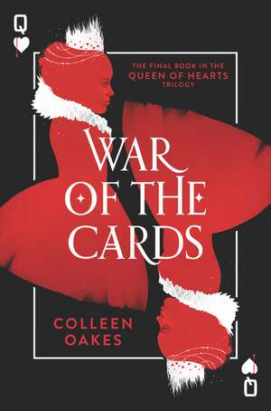 War of the Cards de Colleen Oakes