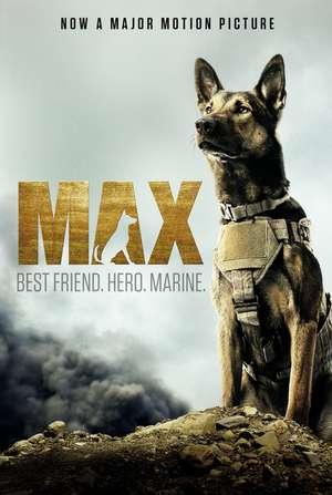 Max: Best Friend. Hero. Marine. de Jennifer Li Shotz