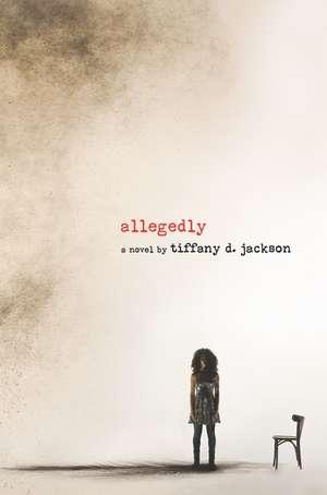 Allegedly de Tiffany D Jackson