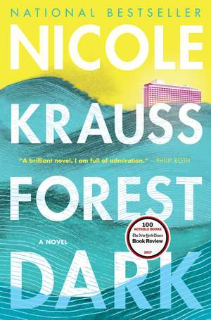Forest Dark: A Novel de Nicole Krauss