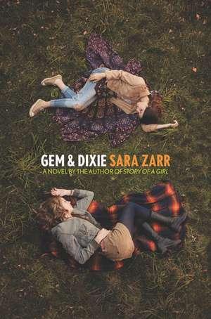 Gem & Dixie de Sara Zarr