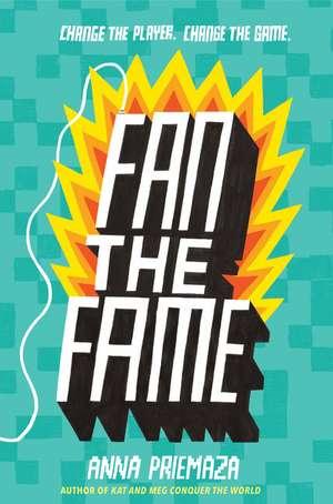 Fan the Fame de Anna Priemaza