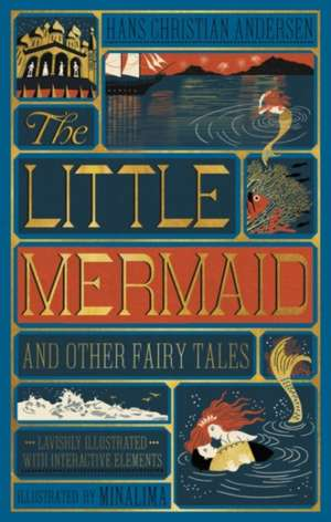 Little Mermaid and Other Fairy Tales, The (Illustrated with Interactive Elements de Hans Christian Andersen