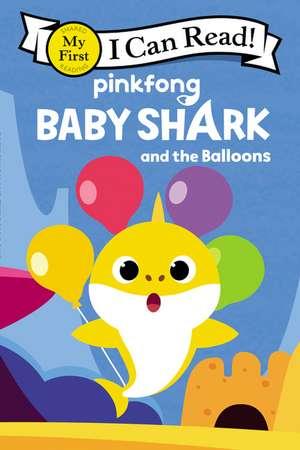 Baby Shark: Baby Shark and the Balloons de Pinkfong