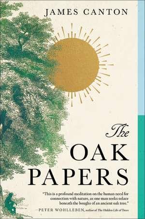 The Oak Papers de James Canton