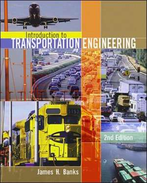 Introduction to Transportation Engineering (Int'l Ed) de James Banks
