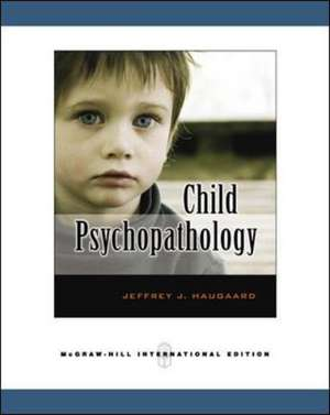Haugaard, J: Child Psychopathology