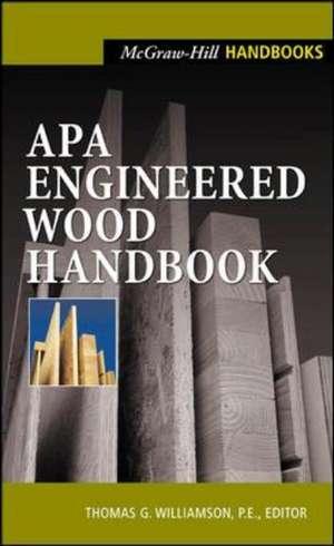 APA Engineered Wood Handbook de Thomas Williamson