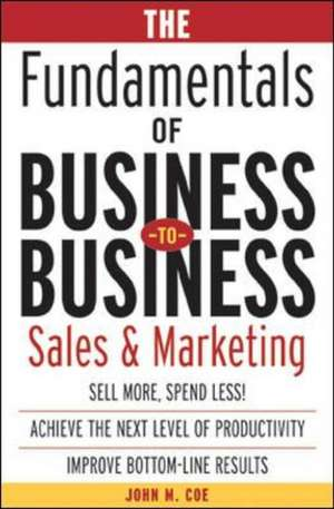 The Fundamentals Of Business-to-business Sales & M