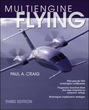 Multi-Engine Flying de Paul Craig