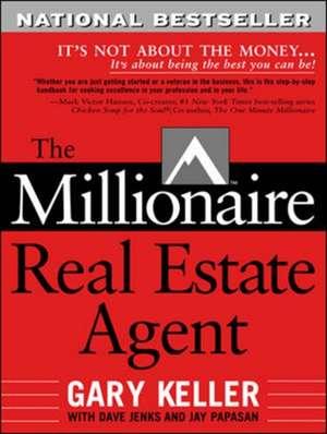 The Millionaire Real Estate Agent de  Keller